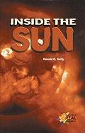 Inside the Sun - Kelly, Harold G.; Kellym Harold