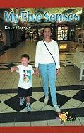 My Five Senses - Harvey, Kate