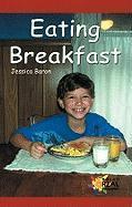 Eating Breakfast - Baron, Jessica