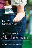 Your First Year of Motherhood