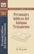 Personajes Biblicos del Antiguo Testamento