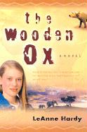 The Wooden Ox - Hardy, Leanne