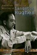 Socialist Joy in the Writing of Langston Hughes - Scott, Jonathan