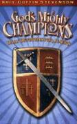 God's Mighty Champions: Daily Devotions for Juniors - Stevenson, Kris Coffin