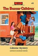 The Caboose Mystery - Warner, Gertrude Chandler