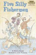 Five Silly Fishermen - Edwards, Roberta