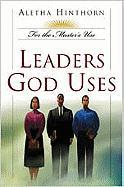 Leaders God Uses - Hinthorn, Aletha
