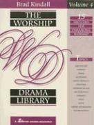 The Worship Drama Library, Volume 4 - Kindall, Brad