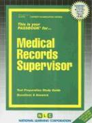 Medical Records Supervisor: Test Preparation Study Guide, Questions & Answers