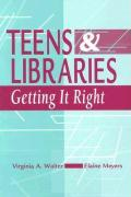 Teens and Libraries - Walter, Virginia A.; Meyers, Elaine