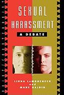 Sexual Harassment: A Debate - LeMoncheck, Linda; Hajdin, Mane; Hajdin, Mane