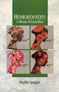 Homoeopathy: A Home Prescriber