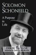 Solomon Schonfeld: A Purpose in Life - Taylor, Derek