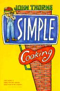 Simple Cooking - Thorne, John