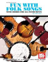Fun with Folk Songs: With Chords for All Instruments - Bay, Mel