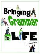 Bringing Grammar to Life - Dean, Deborah