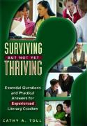 Surviving But Not Yet Thriving: Essential Questions and Practical Answers for Experienced Literacy Coaches - Toll, Cathy A.