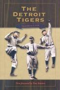 The Detroit Tigers - Lieb, Frederick G.