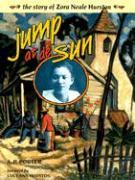 JUMP AT DE SUN: The Story of Zora Neale Hurston (Trailblazer Biographies (Paperback))