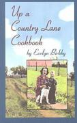 Up a Country Lane Cookbook - Birkby, Evelyn