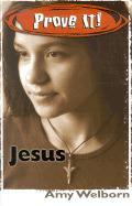 Prove It! Jesus - Welborn, Amy