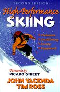 High-Performance Skiing-2nd - Yacenda, John; Ross, Timothy