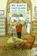 Mr. Karp's Last Glass - Fagan, Cary