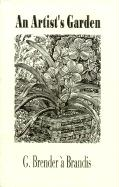 An Artist's Garden - Brender a. Brandis, Gerard