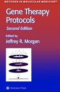 Gene Therapy Protocols: Second Edition