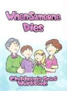 When Someone Dies: A Childrens' Grief Workbook - Twenty-Third Publications