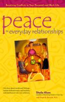 Peace in Everyday Relationships: Resolving Conflicts in Your Personal and Work Life - Alson, Sheila