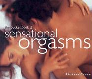 The Pocket Book of Sensational Orgasms - Craze, Richard