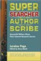 Super Searcher, Author, Scribe: Successful Writers Share Their Internet Research Secrets - Page, Loraine