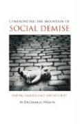 Confronting the Mountain of Social Demise - Wilson, Charles L.
