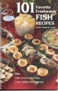 101 Favorite Freshwater Fish Recipes - Lund, Duane R.