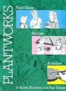 Plantworks - Shanberg, Karen; Tekiela, Stan