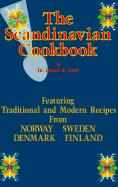 The Scandinavian Cookbook - Lund, Duane R.
