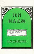 Ibn Hazm - Chejne, A. G.