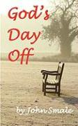 God's Day Off - Smale, John
