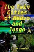 The Twin Cities of Heavo and Jungo - Emmanuel, Dk
