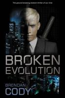 Broken Evolution - Cody, Brendan