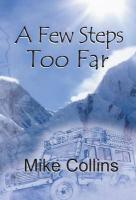 Few Steps Too Far - Collins, Mike