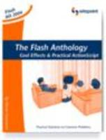 Flash Anthology: Cool Effects and Practical ActionScript - Grosvenor, Steven