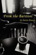 From the Barstool - Hansen, Devin