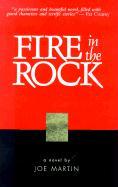 Fire in the Rock - Martin, Joe