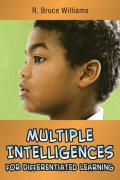 Multiple Intelligences for Differentiated Learning - Williams, R. Bruce