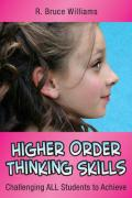 Higher Order Thinking Skills: Challenging All Students to Achieve - Williams, R. Bruce