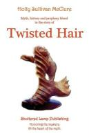 Twisted Hair - McClure, Holly S.