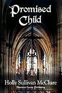 Promised Child - McClure, Holly Sullivan