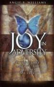 Joy in Adversity - Williams, Angie B.